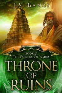 Throne of Ruins: Book 5 of the Powers of Amur