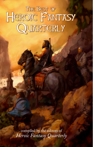 "The Best of Heroic Fantasy Quarterly, featuring my story ""The Last Free Bear""."